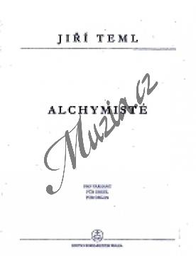 Teml Jiří | Alchymisté | Noty na varhany - H7976.jpg