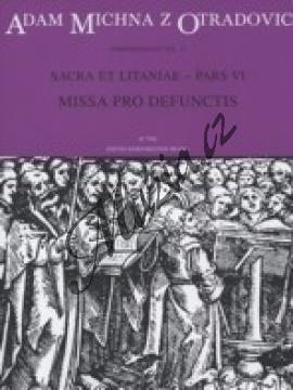Michna Adam z Otradovic | Sacra et litaniae - pars VI - Missa pro defunctis (Requiem) | Noty pro sbor - H7996.jpg