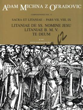 Michna Adam z Otradovic   Sacra et litaniae - pars VII, VIII, IX - Litaniae de SS. nomine Jesu, Litaniae B. M. V., Te Deum   Noty pro sbor - H7997.jpg