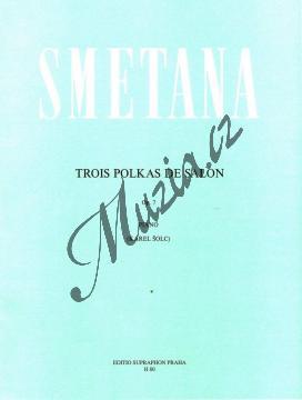 Smetana Bedřich | Tři salonní polky op. 7 (Fis dur, f moll, E dur) | Noty na klavír - H80.jpg