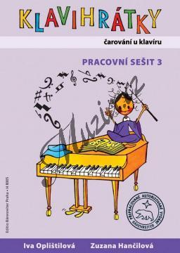 Oplištilová Iva, Hančilová Zuzana   Klavihrátky 3 - pracovní sešit - Čarování u klavíru   Noty na klavír - H8005.jpg
