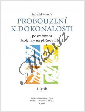 Malotín František | Probouzení k dokonalosti - učebnice 1. sešit (škola hry na příčnou flétnu) | Noty na příčnou flétnu - H8006.jpg