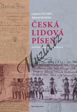 Tyllner Lubomír, Vejvoda Zdeněk | Česká lidová píseň - historie, analýza, typologie | Kniha - H8027.jpg