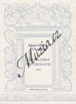Michna Adam z Otradovic | Loutna česká | Partitura a party - Noty pro sólový zpěv - H8040.jpg