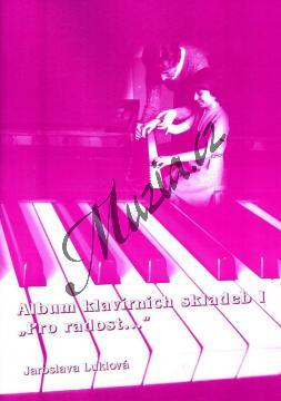 Luklová Jaroslava | Album klavírních skladeb PRO RADOST - 1. díl (+CD) | Noty na klavír - Lx031.jpg