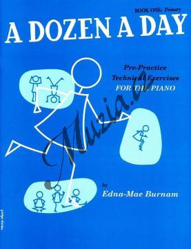 Burnam Edna-Mae   A Dozen a Day, Sešit 1 - Základní cvičení   Noty na klavír - WMR000198.jpg