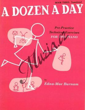 Burnam Edna-Mae | A Dozen a Day, Sešit 3 - Mírně obtížná cvičení | Noty na klavír - WMR000429.jpg