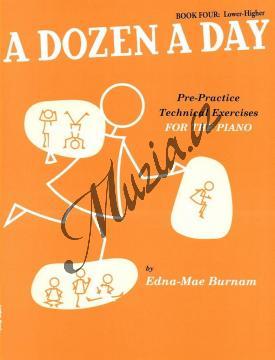 Burnam Edna-Mae   A Dozen a Day, Sešit 4 - Pokročilejší cvičení   Noty na klavír - WMR000430.jpg