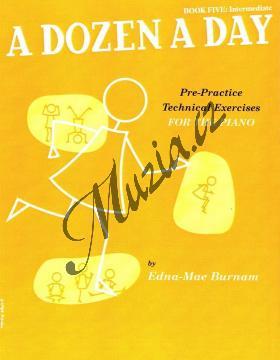 Burnam Edna-Mae | A Dozen a Day, Sešit 5 - Středně obtížná cvičení | Noty na klavír - WMR000440.jpg