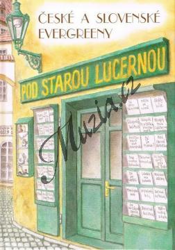 Album | Pod starou lucernou - České a slovenské evergreeny | Zpěvník - mcheb011.jpg