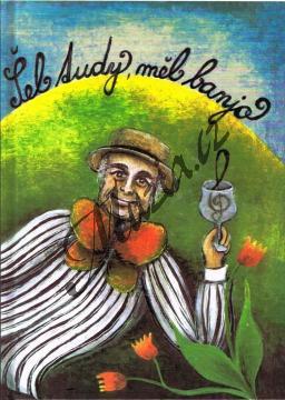 Mládek Ivan   Šel tudy, měl banjo - Písně Ivana Mládka   Zpěvník - mcheb017.jpg